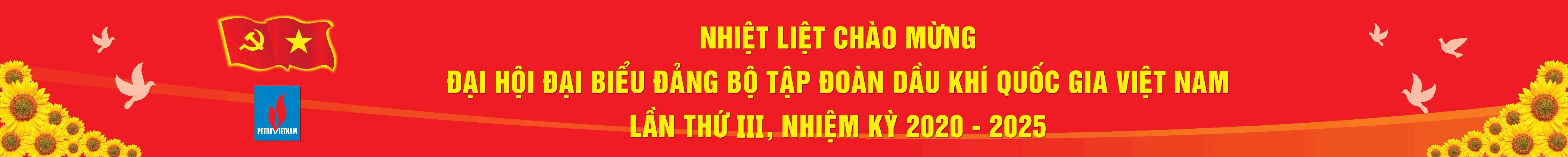 chao-mung-dai-hoi-dai-bieu-dang-bo-tap-doan-dau-khi-quoc-gia-viet-nam