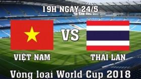 Link xem trực tiếp trận đấu vòng loại World Cup 2018: Việt Nam – Thái Lan