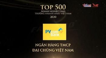 PVCombank vinh dự nằm trong bảng xếp hạng FAST500 -  500 doanh nghiệp tăng trưởng nhanh nhất Việt Nam – Năm 2020
