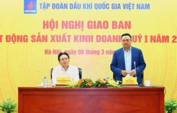 PVN hoàn thành vượt mức các chỉ tiêu kế hoạch quý I/2018
