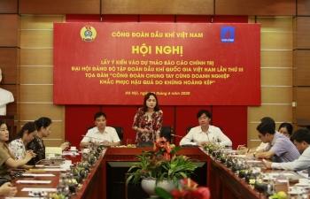 Công đoàn Dầu khí Việt Nam chung tay đối phó khủng hoảng kép