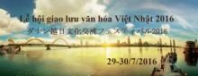 Nhiều chương trình đặc sắc trong Lễ hội văn hóa Việt - Nhật 2016