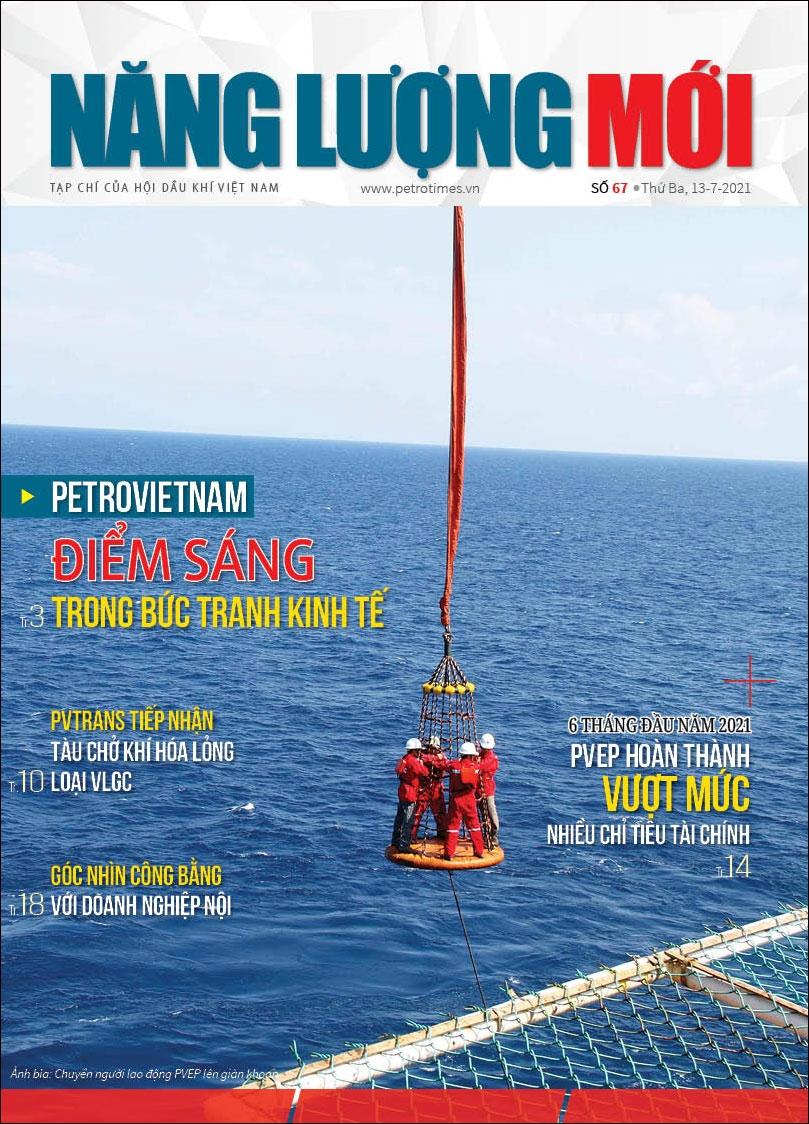 Đón đọc Tạp chí Năng lượng Mới số 67, phát hành thứ Ba ngày 13/7/2021