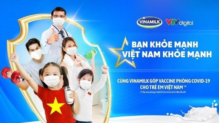 """""""Bạn khỏe mạnh, Việt Nam khỏe mạnh"""" - Chiến dịch của Vinamilk về sức khỏe cộng đồng, cùng ủng hộ vaccine cho trẻ em"""