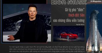 """Elon Musk: Gã tỷ phú """"điên"""" thích """"đốt tiền"""" vào những điều viễn tưởng"""