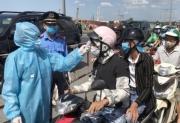 TP HCM lập 69 chốt kiểm dịch tại các cửa ngõ từ 0h ngày 15/5