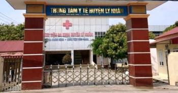 Hà Nam: Tạm đình chỉ Giám đốc Trung tâm Y tế huyện có ổ dịch Covid-19