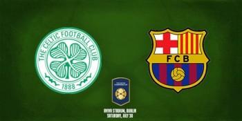 link xem truc tiep bong da celtic vs barcelona