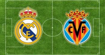 Link xem trực tiếp bóng đá: Real Madrid vs Villarreal