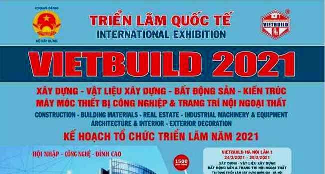 Hơn 1.000 gian hàng tham gia Vietbuild Hà Nội 2021 - lần I