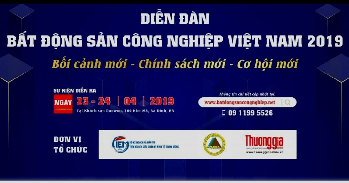 dien dan bat dong san cong nghiep viet nam boi canh moi chinh sach moi co hoi moi