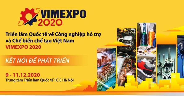 VIMEXPO 2020: Kết nối để phát triển Công nghiệp hỗ trợ và Chế biến chế tạo Việt Nam