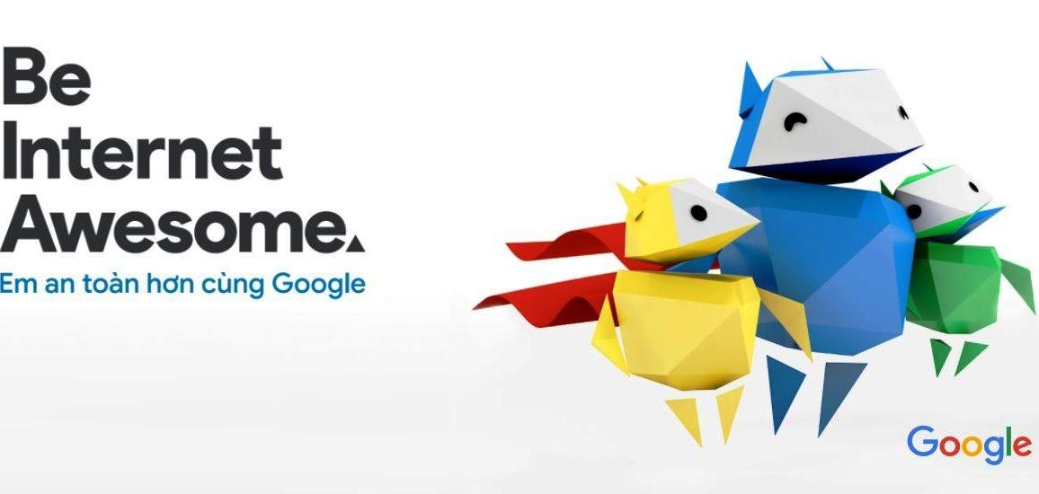 """""""Em an toàn hơn cùng Google"""" - Sáng kiến bảo vệ trẻ em trên mạng"""