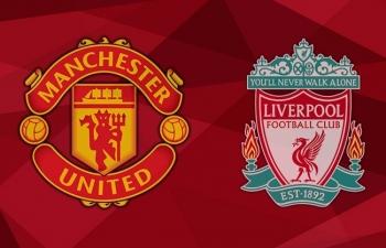 Xem trực tiếp Man Utd vs Liverpool ở đâu?