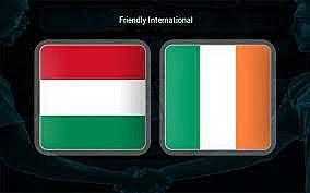 Xem trực tiếp Hungaria vs Ireland (Giao hữu) ở đâu?
