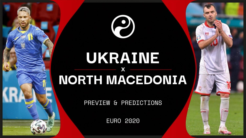 Euro 2020: Xem trực tiếp Ukraina vs North Macedonia  ở đâu?