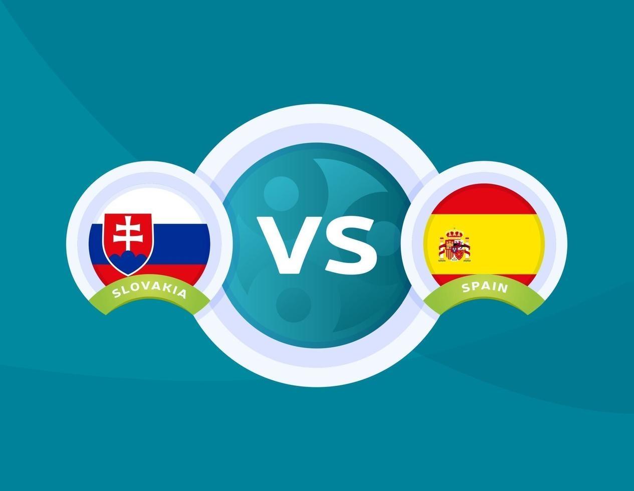 Euro 2020: Xem trực tiếp Slovakia vs Tây Ban Nha ở đâu?