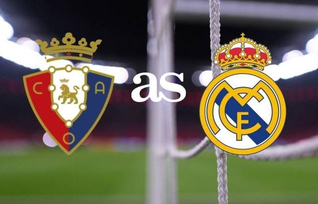 Kênh xem trực tiếp Osasuna vs Real Madrid, vòng 18 La Liga 2020-2021