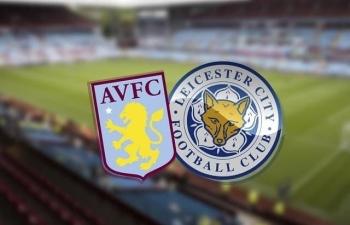 Xem trực tiếp Aston Villa vs Leicester ở đâu?