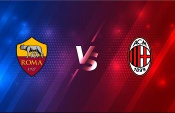 Xem trực tiếp AS Roma vs AC Milan ở đâu?