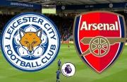 Xem trực tiếp Leicester City vs Arsenal ở đâu?