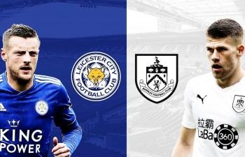 Xem trực tiếp bóng đá Burnley vs Leicester City (Ngoại hạng Anh), 22h ngày 16/3