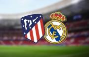 Xem trực tiếp Atletico Madrid vs Real Madrid ở đâu?