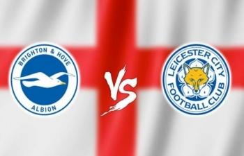 Xem trực tiếp Brighton vs Leicester ở đâu?