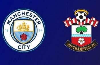 Xem trực tiếp Man City vs Southampton ở đâu?