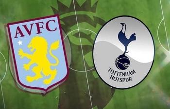Xem trực tiếp Aston Villa vs Tottenham ở đâu?