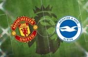 Xem trực tiếp Man Utd vs Brighton ở đâu?