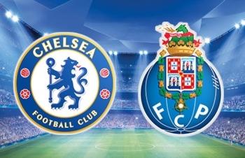 Xem trực tiếp Chelsea vs FC Porto ở đâu?