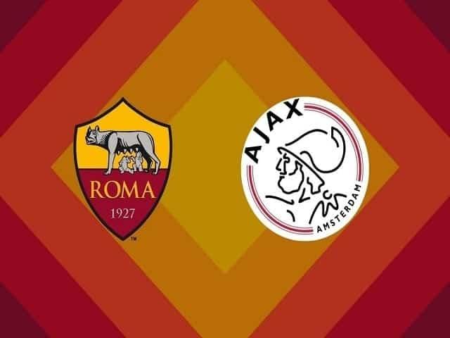 Xem trực tiếp Roma vs Ajax ở đâu?