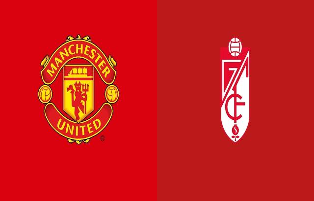 Xem trực tiếp Man Utd vs Granada ở đâu?