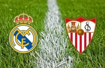 Xem trực tiếp Real Madrid vs Sevilla ở đâu?