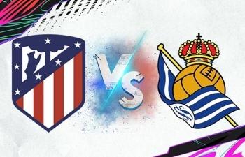 Xem trực tiếp Atletico Madrid vs Real Sociedad ở đâu?