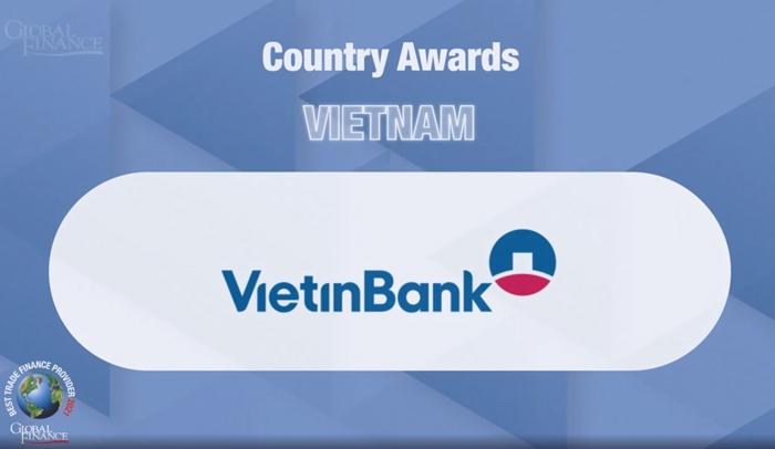 Global Finance vinh danh VietinBank là Ngân hàng Tài trợ Thương mại tốt nhất Việt Nam 4 năm liên tiếp