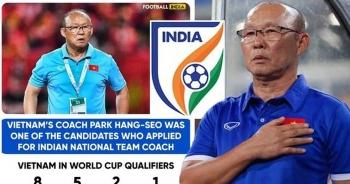 Báo Thái Lan nói gì về thông tin tuyển Ấn Độ muốn mời HLV Park Hang Seo?