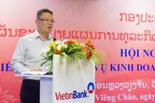 Hết quý II/2016, tổng dư nợ của VietinBank Lào đạt 90% kế hoạch
