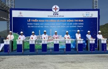 Triển khai thi công và phát động thi đua các Dự án cơ sở hạ tầng thuộc Trung tâm Điện lực Quảng Trạch