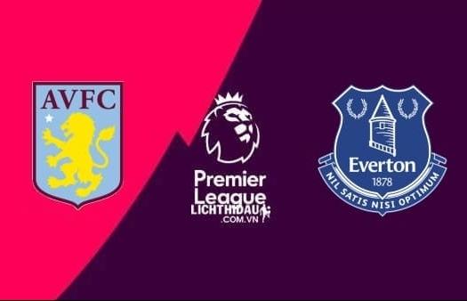 Vòng 3 Ngoại hạng Anh 2019/20: Xem trực tiếp bóng đá Aston Villa vs Everton ở đâu?