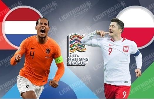Xem trực tiếp Hà Lan vs Ba Lan ở đâu?
