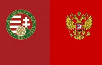 Xem trực tiếp Hungary vs Nga ở đâu?
