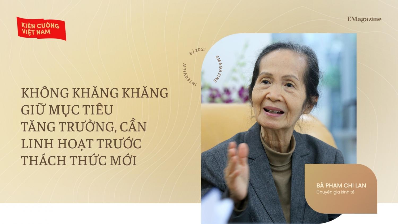 Bà Phạm Chi Lan: Không thể vin cớ Covid-19 mà đình hoãn cải cách kinh tế