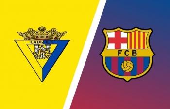 Link xem trực tiếp Cadiz vs Barcelona (La Liga), 3h ngày 24/9