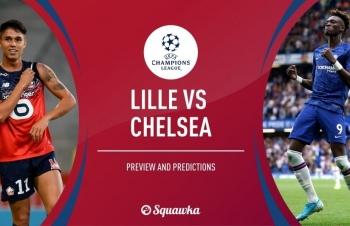 Xem trực tiếp Lille vs Chelsea ở đâu?
