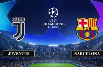 Xem trực tiếp Juventus vs Barcelona ở đâu?
