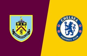 Kênh xem trực tiếp Burnley vs Chelsea, vòng 7 Ngoại hạng Anh 2020-2021