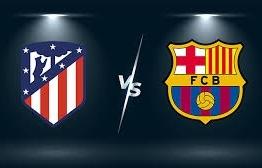 Link xem trực tiếp Atletico Madrid vs Barcelona (La Liga), 2h ngày 3/10