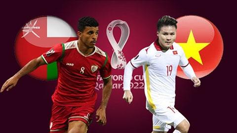 Link xem trực tiếp Oman vs Việt Nam (Vòng loại World Cup 2022), 23h ngày 12/10